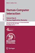 Human-Computer Interaction. Interacting in Various Application Domains: 13th International Conference, HCI International 2009, San Diego, CA, USA, July 19-24, 2009, Proceedings