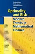 Optimality and Risk - Modern Trends in Mathematical Finance: The Kabanov Festschrift