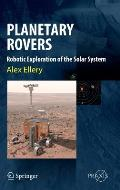 Planetary Rovers: Tools for Space Exploration (Springer Praxis Books / Astronautical Engineering)