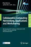 Lecture Notes of the Institute for Computer Sciences, Social Informatics and Telecommunications Engi #10: Collaborative Computing: Networking, Applications and Worksharing: 4th International Conferenc