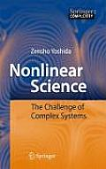 Nonlinear Science: The Challenge of Complex Systems
