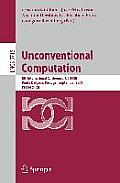 Unconventional Computation: 8th International Conference, Uc 2009, Ponta Delgada, Portugal, September 7-11, 2009, Proceedings