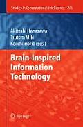 Studies in Computational Intelligence #248: Brain-Inspired Information Technology