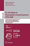 Lecture Notes in Computer Science #5871: On the Move to Meaningful Internet Systems: OTM 2009