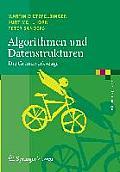 Algorithmen Und Datenstrukturen: Die Grundwerkzeuge