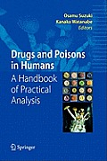 Drugs and Poisons in Humans: A Handbook of Practical Analysis
