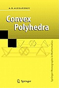 Convex Polyhedra (Springer Monographs in Mathematics)