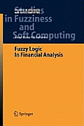 Studies in Fuzziness and Soft Computing #175: Fuzzy Logic in Financial Analysis