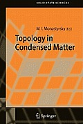 Springer Series in Solid-State Sciences #150: Topology in Condensed Matter