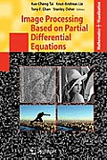 Image Processing Based on Partial Differential Equations (Mathematics and Visualization)