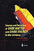 Sources and Detection of Dark Matter and Dark Energy in the Universe: Fourth International Symposium Held at Marina del Rey, CA, USA February 23-25, 2