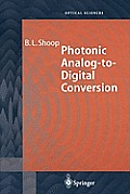 Springer Series in Optical Sciences #81: Photonic Analog-To-Digital Conversion