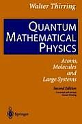 Quantum Mathematical Physics: Atoms, Molecules and Large Systems