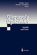 Oligopoly Dynamics: Models and Tools