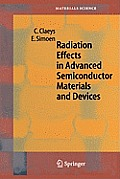Springer Series in Materials Science #57: Radiation Effects in Advanced Semiconductor Materials and Devices