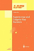 Lecture Notes in Physics #598: Supernovae and Gamma-Ray Bursters