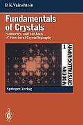 Modern Crystallography 1: Fundamentals of Crystals. Symmetry, and Methods of Structural Crystallography
