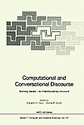 Computational and Conversational Discourse: Burning Issues an Interdisciplinary Account
