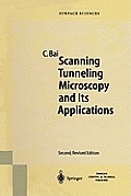Springer Series in Surface Sciences #32: Scanning Tunneling Microscopy and Its Application