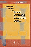 Springer Series in Materials Science #42: Raman Scattering in Materials Science