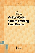 Springer Series in Photonics #6: Vertical-Cavity Surface-Emitting Laser Devices