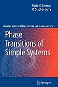 Springer Series on Atomic, Optical, and Plasma Physics #42: Phase Transitions of Simple Systems