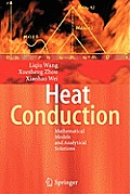 Heat Conduction: Mathematical Models and Analytical Solutions