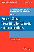 Foundations in Signal Processing, Communications and Network #2: Robust Signal Processing for Wireless Communications