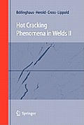 Hot Cracking Phenomena in Welds II