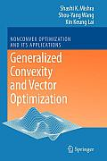 Nonconvex Optimization and Its Applications #90: Generalized Convexity and Vector Optimization