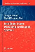 Studies in Computational Intelligence #181: Intelligent Scene Modelling Information Systems