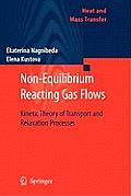 Non-Equilibrium Reacting Gas Flows