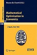 Mathematical Optimization in Economics Lectures Given at the Centro Internazionale Matematico Estivo C I M E Held in Laaquila Italy August 30 Se