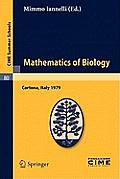 Mathematics of Biology Lectures Given at the Centro Internazionale Matematico Estivo C I M E Held in Cortona Arezzo Italy June 18 30