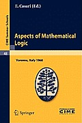 Cime Summer Schools #48: Aspects of Mathematical Logic: Lectures Given at the Centro Internazionale Matematico Estivo (C.I.M.E.) Held in Varenna (Como), Italy, September 9-17