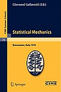 Cime Summer Schools #71: Statistical Mechanics: Lectures Given at the Centro Internazionale Matematico Estivo (C.I.M.E.) Held in Bressanone (Bolzano), Italy, June 21-