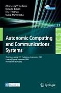 Lecture Notes of the Institute for Computer Sciences, Social #23: Autonomic Computing and Communications Systems: Third International Icst Conference, Autonomics 2009, Limassol, Cyprus, September 9-11