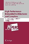 Lecture Notes in Computer Science / Theoretical Computer Sci #5952: High Performance Embedded Architectures and Compilers: 5th International Conference, Hipeac 2010, Pisa, Italy, January 25-27, 2010,