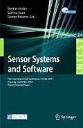 Sensor Systems and Software: First International ICST Conference, S-Cube 2009 Pisa, Italy, September 7-9, 2009 Revised Selected Papers