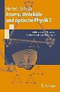 Atome, Molekule Und Optische Physik 2: Molekule Und Photonen - Spektroskopie Und Streuphysik