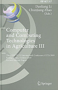 Computer and Computing Technologies in Agriculture III: Third IFIP TC 12 International Conference, CCTA 2009 Beijing, China, October 14-17, 2009 Revis