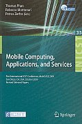 Lecture Notes of the Institute for Computer Sciences, Social-Informatics and Telecommunications... #35: Mobile Computing, Applications, and Services: First International Icst Conference, Mobicase 2009 Cover