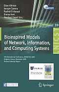 Lecture Notes of the Institute for Computer Sciences, Social-Informatics and Telecommunications... #39: Bioinspired Models of Network, Information, and Computing Systems: 4th International Conference,
