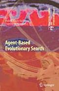 Adaptation, Learning, and Optimization #5: Agent-Based Evolutionary Search