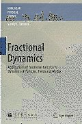 Fractional Dynamics: Applications of Fractional Calculus to Dynamics of Particles, Fields and Media (Nonlinear Physical Science) Cover