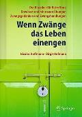 Wenn Zw Nge Das Leben Einengen: Der Klassiker F R Betroffene - Erweitert Und Mit Neuen Bungen - Zwangsgedanken Und Zwangshandlungen