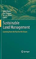 Sustainable Land Management: Learning from the past for the Future