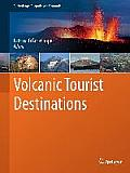 Geoparks of the World #2: Volcanic Tourist Destinations