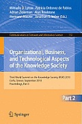 Communications in Computer and Information Science #112: Organizational, Business, and Technological Aspects of the Knowledge Society: Third World Summit on the Knowledge Society, Wsks 2010, Corfu, Gr