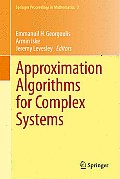 Approximation Algorithms for Complex Systems: Proceedings of the 6th International Conference on Algorithms for Approximation, Ambleside, UK, 31st Aug